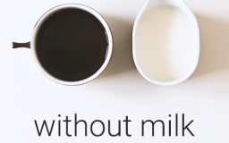 Without Milk